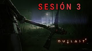 Outlast 2 | sesión 3 | long play| terror |español ps4