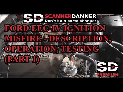 Ford EEC-IV Ignition Misfire - description, operation, testing part 1