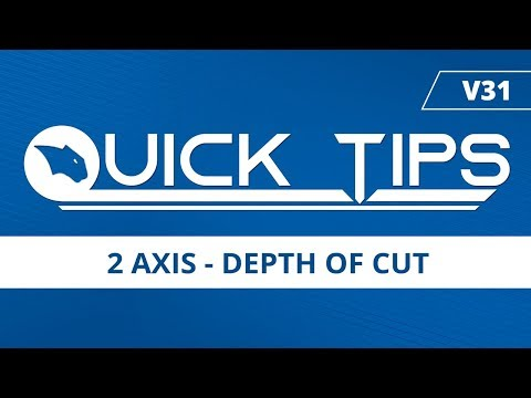 2 Axis - Depth of Cut | BobCAD-CAM Quick Tips: V31