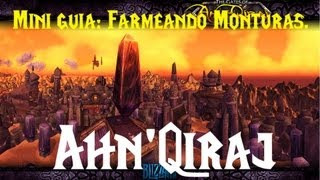 World of warcraft - Mini guia : Farmeando las monturas de Ahn