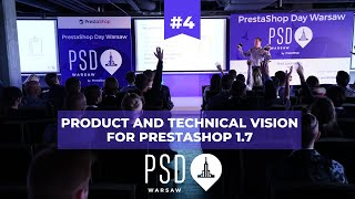 #4 Product and technical vision for PrestaShop 1.7