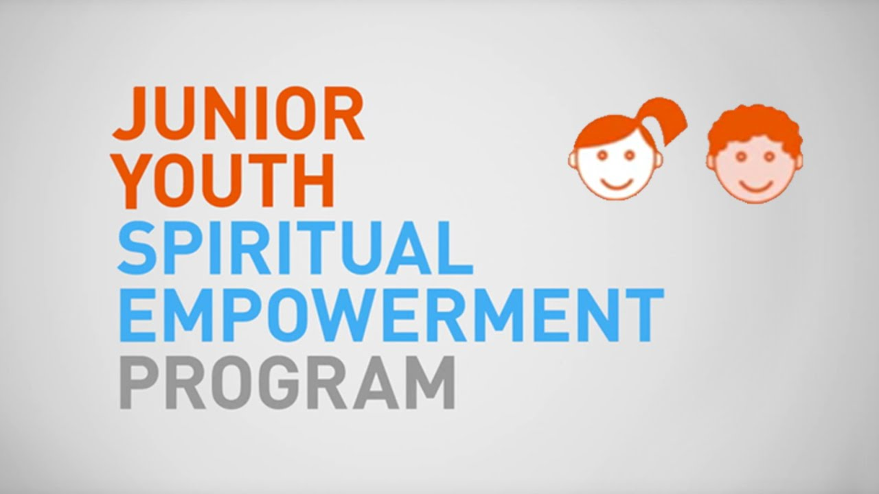 Junior Youth What Is The Junior Youth Spiritual Empowerment Program