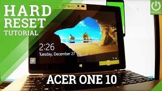 Компанія Acer один 10 жорсткого скидання / видалення пароля / перевстановити Windows