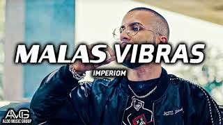 Malas Vibras - ImperioM (Corridos 2019)