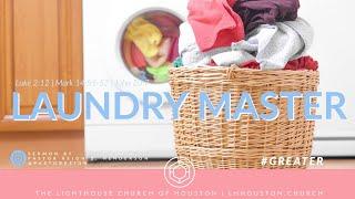 The Laundry Master   Pastor Keion Henderson