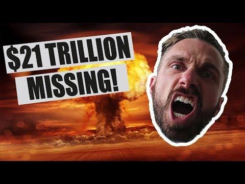 $21 Trillion Missing- America!
