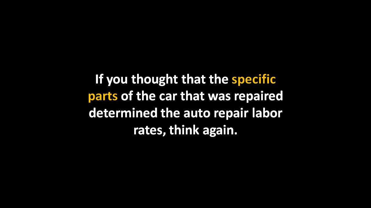 labor estimates for auto repairs