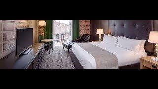 The best hotel to stay in New Orleans French Quarter
