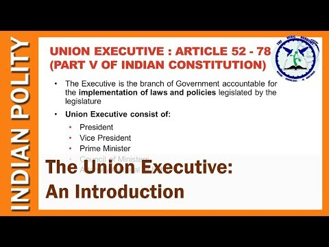 Indian Union Executive: Introduction   Indian Polity   SSC CGL   by TVA