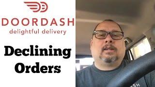 DoorDash Declining Orders - Time is Money!