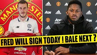 TRANSFER NEWS! Fred To Sign For Man Utd TODAY! Bale To Man Utd or Chelsea! Sidibe to Atletico Madrid