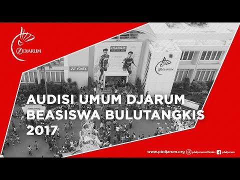 Highlight Day 2 - Audisi Umum Djarum Beasiswa Bulutangkis 2017