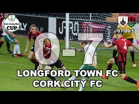 Longford Town FC v Cork City FC Highlights (FAI Cup Quarter Final)