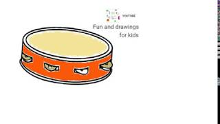 Tambourine - Music and Drawings For Kids