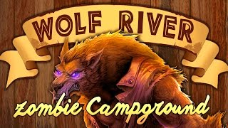 WOLF RIVER - ZOMBIE CAMPGROUND (Call of Duty Zombies)