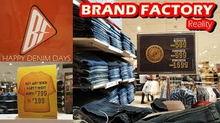 reality of brand factory happy denim days offers 2017 must watch thane ghodbunder road