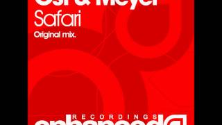 Ost & Meyer - Safari (Original Mix)