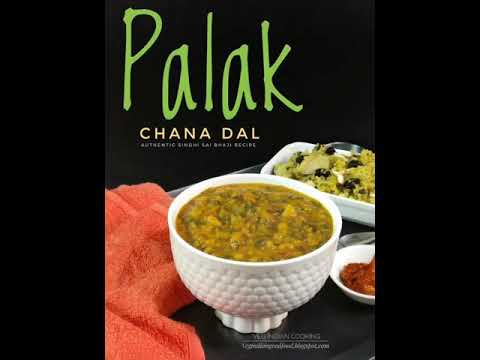 Palak Chana Dal - Authentic Sindhi Sai Bhaji