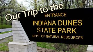 Indiana Dunes State Park trip on Labor Day 2016