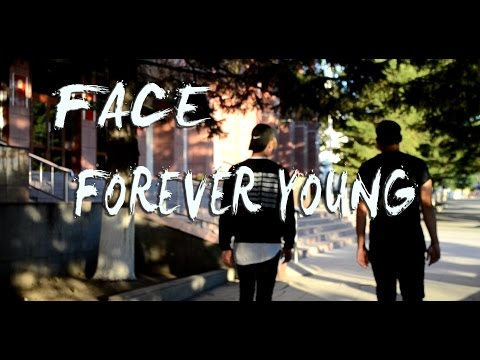 Forever young - FACE - полная версия