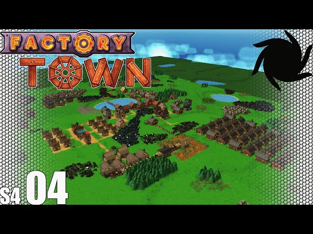 Factory Town Grand Station - 04 - Farming for Cash