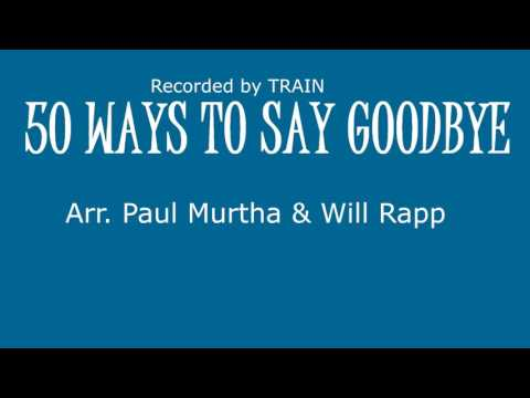 50 WAYS TO SAY GOODE Marching Band
