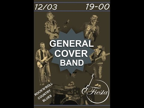 General Cover Band - ArtCafe Fiesta (Краматорск 12.03.2016)