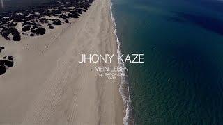 Jhony Kaze ► MEIN LEBEN feat. Raf Camora (Remix) ◄ HD [ official Video ] Clip by. Arno T. Rammonat