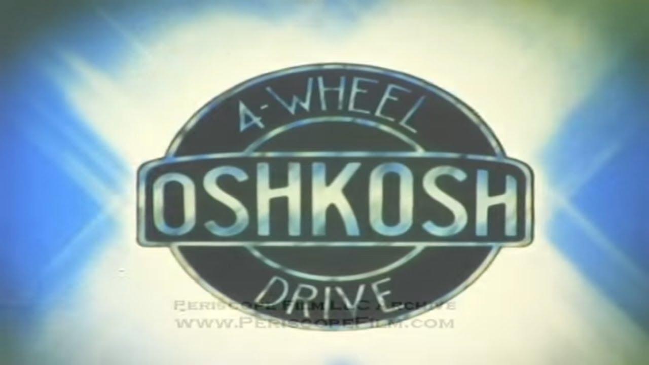 HISTORY OF OSHKOSH TRUCKS Fire engines, military and rescue vehicles 3390