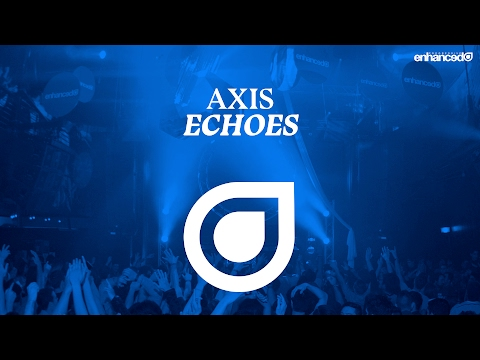 Axis - Echoes [OUT NOW]