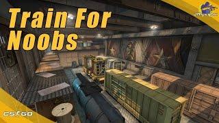 CS:GO | Train for Noobs