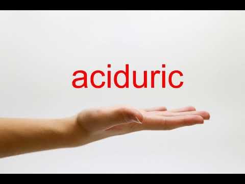 How To Pronounce Aciduric - American English