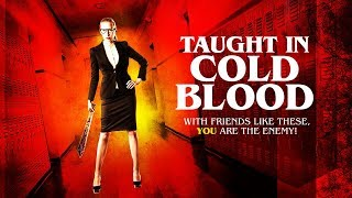 Taught In Cold Blood   Horror Movie   Thriller   HD   English   Full Film