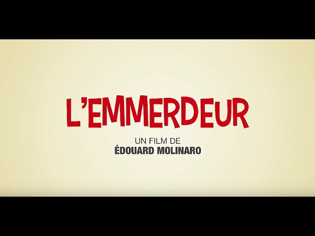 L'Emmerdeur - Bande annonce HD (2017)