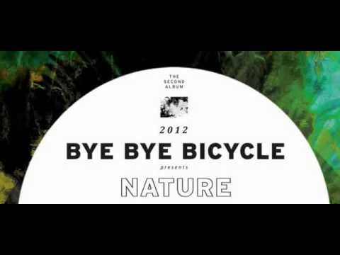 Bye Bye Bicycle- Empty Summer