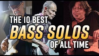 The 10 Best Bass Solos of All Time