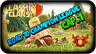 ChesterPlay | Video Informativo | Clash of Clans cap.1 Road to Champions League | Primer video