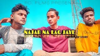 Nazar||na|lag||jaye ||friendship song || rd films // deepak|karan|govind