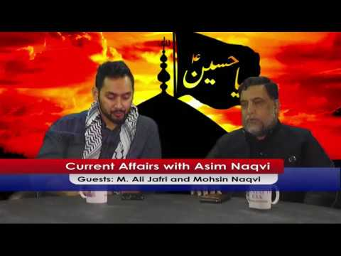 Current Affairs With Asim Naqvi Live On Velayat TV USA (10/22/2017)