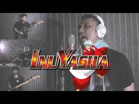 Opening Inuyasha (Change The World) 犬夜叉 Cover By Sanca Records