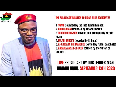 Mazi Nnamdi Kanu's LIVE Broadcast on this day the 13th of September 2020  #BiafraExit is inevitable