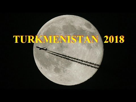 Welcome to Turkmenistan Part 1