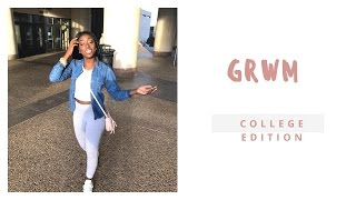 GRWM: College Edition