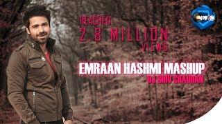 Emraan Hashmi Mashup || Mashup By-Dj Shiv Chauhan ||Visuals By-Vdj Nitin Vfx || Aidm