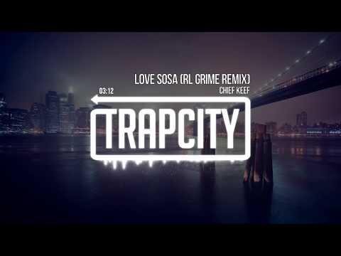 Chief Keef - Love Sosa Trap City