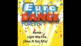 Rama - Light My Fire (Alex. N Fan Mix)