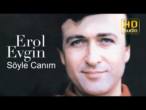 Erol Evgin - Söyle Canım (Official Audio)