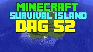 Minecraft - Survival island - Dag 52