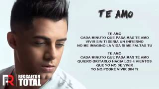 Te Amo - Ken-Y Video Con Letra The King Of Romance 2016