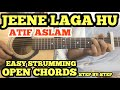 Jeene Laga Hoon Guitar Chords Lesson With intro TABS | Atif Aslam | OPEN CHORDS l FUXiNO